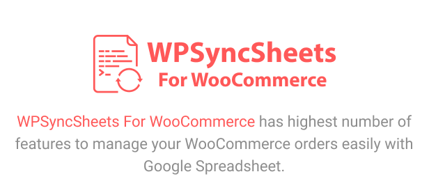 WPSyncSheets For WooCommerce - Manage WooCommerce Orders with Google Spreadsheet - 9